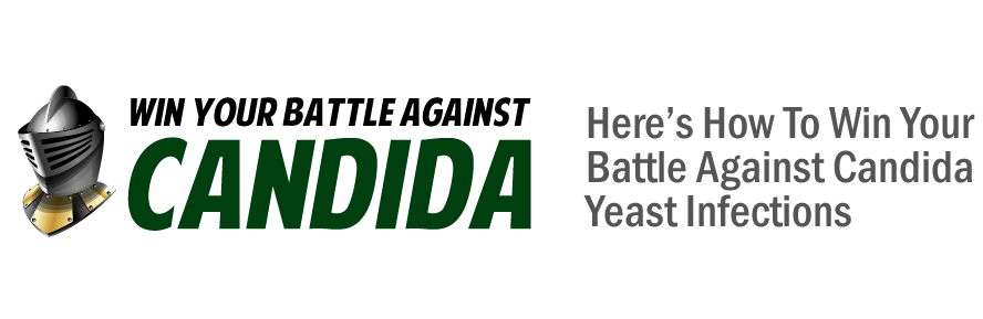 How To Win Your Battle Against Candida Yeast Infections